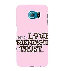 EPICCASE love friends trust Mobile Back Case Cover For Samsung Galaxy S6 Edge Plus (Designer Case)