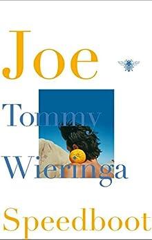 Joe Speedboot van [Wieringa, Tommy]