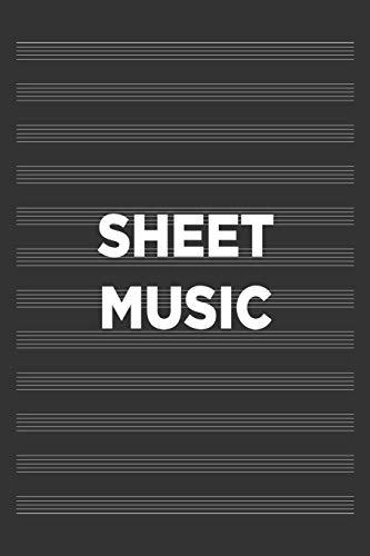 SHEET MUSIC: 6x9 Sheet Music notebook, Staff paper, Songwriting journal, Manuscript paper.