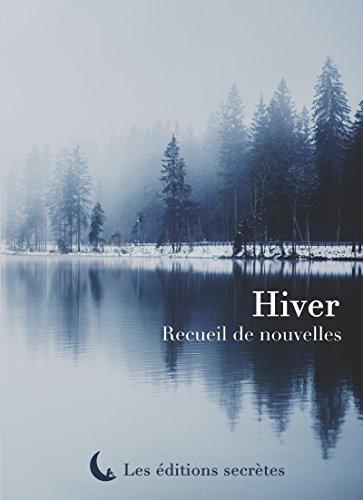 Hiver: Recueil de nouvelles