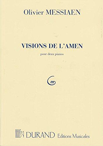 Visions de l'Amen pour Deux Pianos Piano