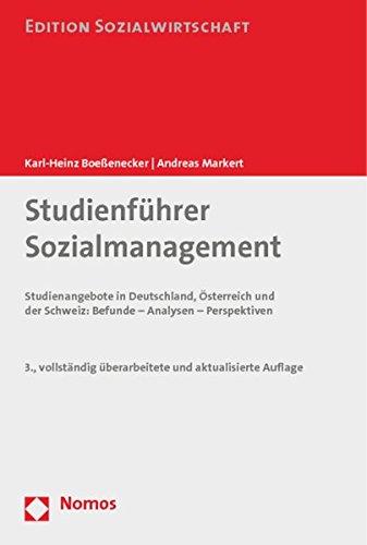 Studienführer Sozialmanagement: Studienangebote in Deutschland, Österreich und der Schweiz: Befunde - Analysen - Perspektiven