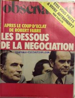 NOUVEL OBSERVATEUR (LE) [No 671] du 19/09/1977 - ETES-VOUS PRETS A VIVRE AUTREMENT ? APRES LE COUP D'ECLAT DE ROBERT FABRE - LES DESOUS DE LA NEGOCIATION.