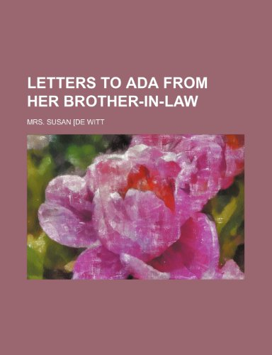Letters to Ada From Her Brother-In-Law