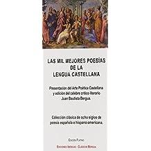 Las mil mejores poesías de la lengua castellana (CLASICOS BERGUA)