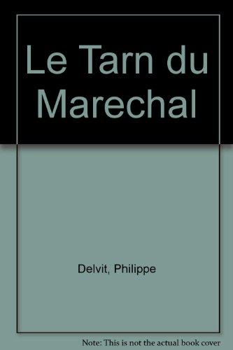 Le Tarn du Maréchal