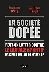 La société dopée par Jean-François Bourg