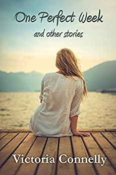 One Perfect Week and other stories (Short Story Collection Book 1) by [Connelly, Victoria]