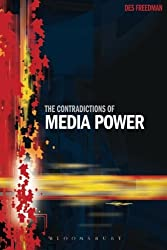 The Contradictions of Media Power by Des Freedman (2014-11-20)