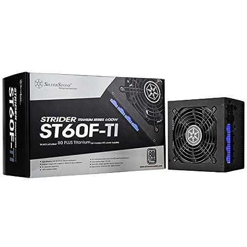 SilverStone SST-ST60F-TI - Strider Titanium Serie, 600W 80 Plus Titanium ATX flüsterleises PC-Netzteil mit 120 mm-Lüfter, 100%