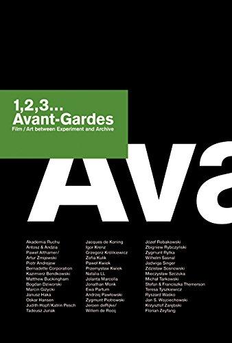 1,2,3... Avant-Gardes, Film/Art between Experiment and Archive