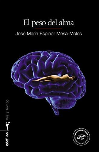 El peso del alma (Voz y Tiempo) por José María Espinar Mesa-Moles