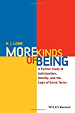 More Kinds of Being: A Further Study of Individuation, Identity, and the Logic of Sortal Terms