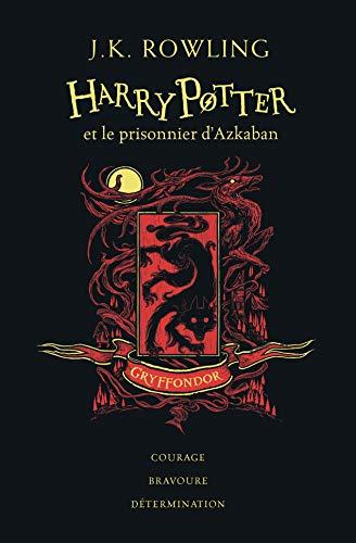 Harry Potter et le prisonnier d'Azkaban: Édition Gryffondor