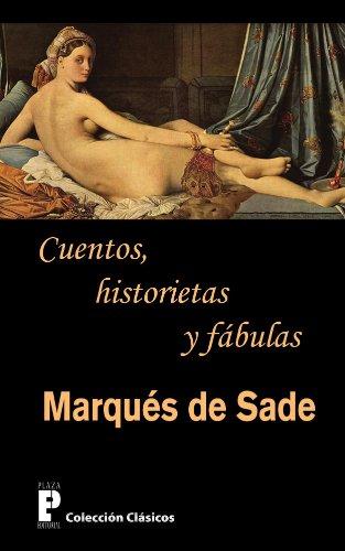Cuentos, historietas y fabulas por Marques de Sade