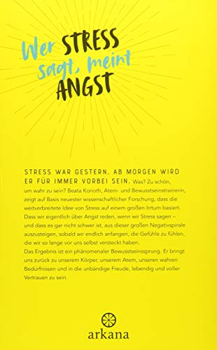 Goodbye Stress!: Halte die Welt an, atme und finde zurück in deine Kraft