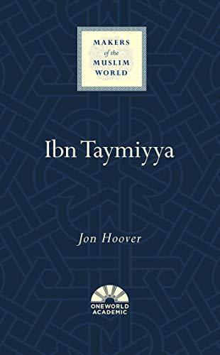 Ibn Taymiyya (Makers of the Muslim World) (English Edition)