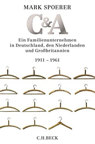 C&A: Ein Familienunternehmen in Deutschland, den Niederlanden und Großbritannien