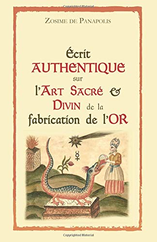 Écrit authentique sur l'Art Sacré & Divin de la fabrication de l'Or