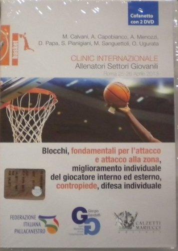 Basket. Clinic internazionale allenatori settori giovanili. Roma 25-26 2013. Con DVD