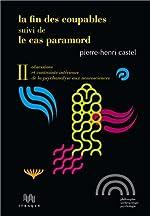 La Fin des coupables, suivi de Le Cas Paramord de Pierre-Henri Castel