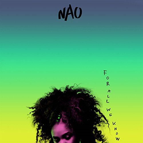 NAO: For All We Know (Audio CD)