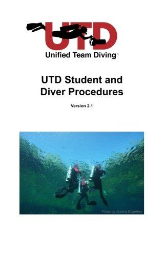 UTD Student and Diver Procedures Handbook por Unified Team Diving