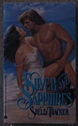 Silver and Sapphires by Shelly Thacker (1993-02-01)