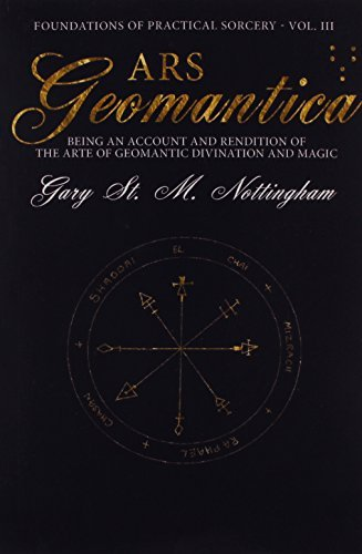Ars Geomantica (Foundations of Practical Sorcery) by Gary St. M. Nottingham (2015-03-20)
