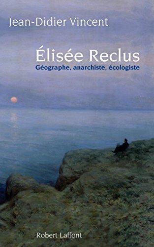 Télécharger en ligne Elisée Reclus pdf, epub