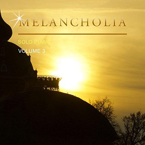 Melancholia Solo Piano, Vol. 3