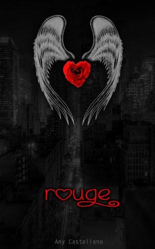 Rouge: Reflejos de amor por Anahí Soledad Fenoglio Castellano