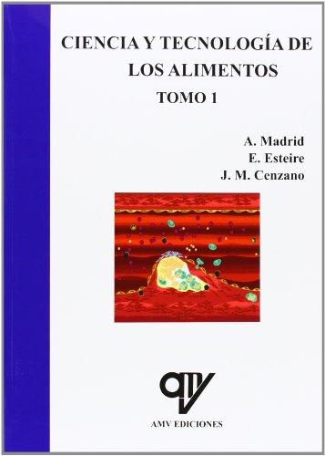 Ciencia Y Tecnología De Los Alimentos - Volumenes 1 Y 2