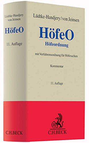 Höfeordnung: für die Länder Hamburg, Niedersachsen, Nordrhein-Westfalen und Schleswig-Holstein