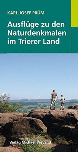 Ausflüge zu den Naturdenkmalen im Trierer Land