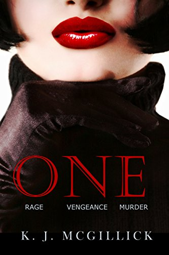 Book cover image for One: Rage Vengeance Murder (A Path of Deception and Betrayal Book 3)