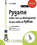Pygame - Initiez-vous au développement de jeux vidéo en Python