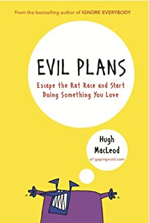 Evil Plans: Escape the Rat Race and Start Doing Something You Love (981435127X) | Amazon Products