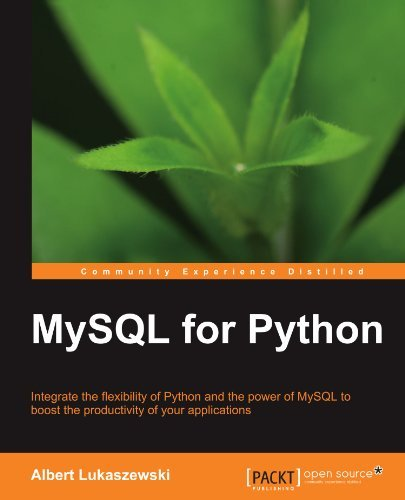 MySQL for Python by Albert Lukaszewski (2010-09-21) par Albert Lukaszewski