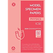 Model Specimen Papers for Physics: ICSE Class 10 for 2019 Examination