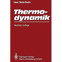 Thermodynamik: Eine Einführung in die Grundlagen und ihre technischen Anwendungen
