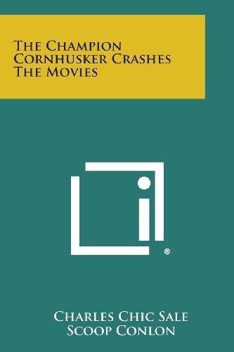 The Champion Cornhusker Crashes the Movies -