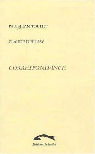 Toulet-Debussy : Correspondance