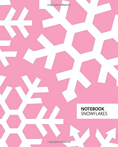 Notebook Snowflakes: (Pink Edition) Fun notebook 192 ruled/lined pages (8x10 inches / 20.3x25.4 cm / Large Jotter)