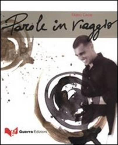 Parole in viaggio. Con CD Audio (CDlibri) por Fabio Caon