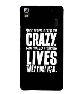 FUSON Crazy Truly Horrible Lives 3D Hard Polycarbonate Designer Back Case Cover for Lenovo A7000 :: Lenovo A7000 Plus :: Lenovo K3 Note
