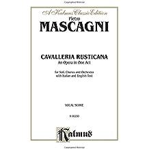 Cavalleria Rusticana: Italian, English Language Edition, Comb Bound Vocal Score (Kalmus Edition)