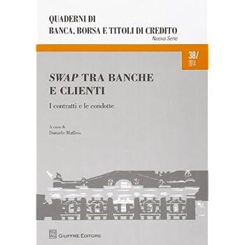 Swap Tra Banche E Clienti. I Contratti E Le Condotte