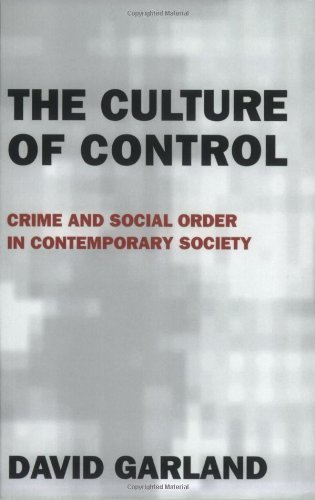 The Culture of Control: Crime and Social Order in Contemporary Society by Garland, David unknown Edition [Paperback(2002)]
