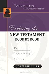 EXPLORING THE NT BOOK BY BOOK (John Phillips Commentary)